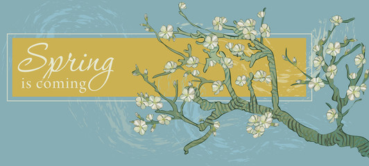 Spring is coming banner with text. Boho style. By pictures Vincent Van Gogh almond branch.