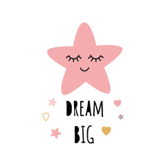 Cute light pink sleeping star. Positive slogan Dream big girl Hearts Baby style design poster