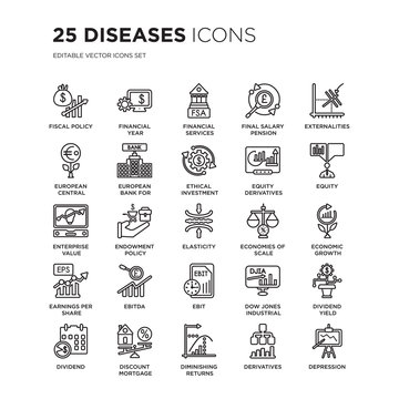 Set of 25 Diseases linear icons such as Fiscal policy, Financial year, Services Authority, Final salary pension scheme, vector illustration of trendy icon pack. Line icons with thin line stroke.