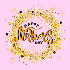 Happy Mother's Day on pink background with golden confetti wreath. Handwritten lettering as logo, badge. Vector illustration for Happy Mother's day, invitation, greeting card, web.