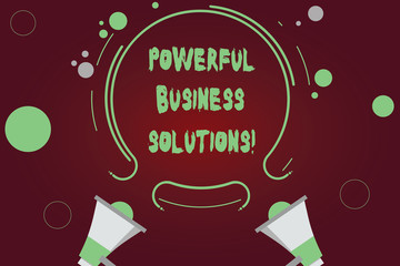 Handwriting text writing Powerful Business Solutions. Concept meaning ideas used to help a company achieve its goals Two Megaphone and Circular Outline with Small Circles on Color Background