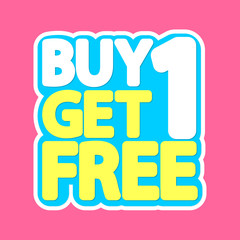 Buy 1 get 1 Free, sale tag, poster design template, discount isolated sticker, vector illustration