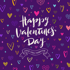 Happy Valentines day - Greeting card. Brush calligraphy on a hand drawn hearts pattern background. Vector illustration.