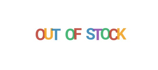 Out of stock word concept