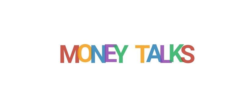 Money talks word concept