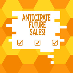 Handwriting text Anticipate Future Sales. Concept meaning Valuing an investment for profitability and risk Blank Color Speech Bubble in Puzzle Piece Shape photo for Presentation Ads
