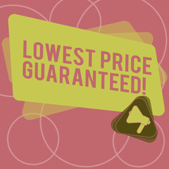 Word writing text Lowest Price Guaranteed. Business concept for Price charges are the lowest among competitors Megaphone Inside Triangle and Blank Color Rectangle for Announcement