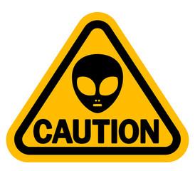 宇宙人に注意 警告サイン 「CAUTION」