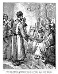 The pharisees question the man who had been blind