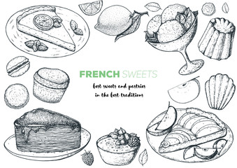 A set of french desserts with lemon tart, faux crepe cake, creme brulee, apple tart, canele, macarons. French cuisine top view frame. Food menu design template. Hand drawn sketch vector illustration.