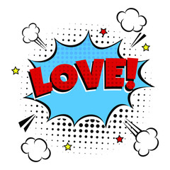 Comic Lettering Love In The Speech Bubbles Comic Style Flat Design. Dynamic Pop Art Vector Illustration Isolated On White Background. Exclamation Concept Of Comic Book Style Pop Art Voice Phrase.
