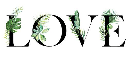 Tropical exotic watercolor floral illustration - LOVE arrangement banner with black letters, for wedding stationary, greetings, wallpapers, fashion, background. Palm, fern, banana, green leaves.