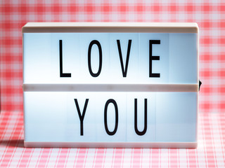 Lightbox with Powerful, Inspirational and Motivational Two Word Quote, Love You
