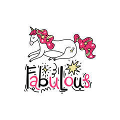 Hand lettered Fabulous text, handwriting, lettering. Unicorn art.