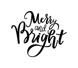 Merry and Bright Print, Lettering Text Vector