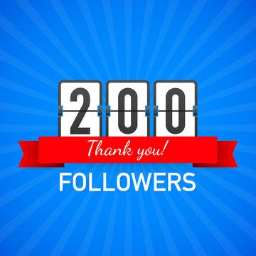 200 followers, Thank You,  social sites post. Thank you followers congratulation card. Vector illustration.