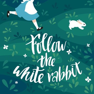 Follow the White Rabbit Vector Illustration. The Girl Runs After the Rabbit. Print for Easter Card, Posters and Banners.