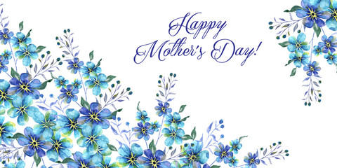 Happy mothers day, Horizontal Watercolor illustration with Flowers forget-me-nots and text on a white background
