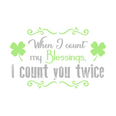Image result for when i count my blessings i count you twice images