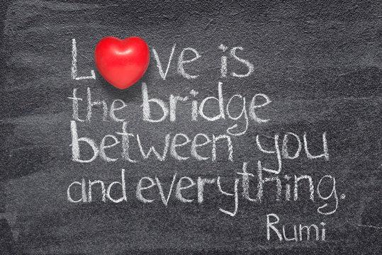 Love bridge Rumi