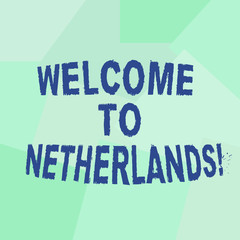 Text sign showing Welcome To Netherlands. Conceptual photo Warm greeting to the visitors of Netherlands Uneven Geometrical Color Shapes in Flat Random Abstract Pattern photo