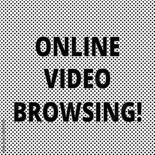 237b79725f6 Conceptual hand writing showing Online Video Browsing. Business ...