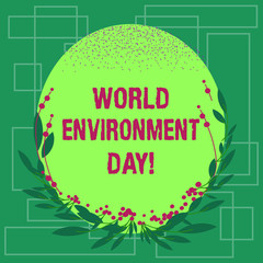 Writing note showing World Environment Day. Business photo showcasing awareness and the protection of our environment Blank Color Oval Shape with Leaves and Buds as Border for Invitation