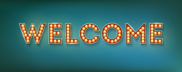 Welcome. Vintage three-dimensional sign with electric bulbs in casino, carnival, circus style. Retro volumetric letters, 3d illustration.