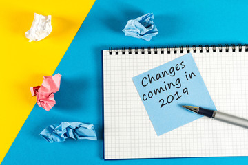 changes is coming in 2019. text in note at workplace