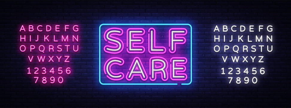 Self Care neon sign vector. Motivational Feel Good Design template neon sign, light banner, neon signboard, nightly bright advertising, light inscription. Vector. Editing text neon sign