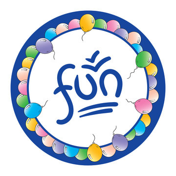 colorful balloons around the circle. handwriting fun word