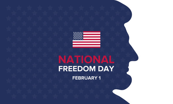 National Freedom Day in United States. The holiday of freedom, which is celebrated on February 1 in America. Holiday poster, banner and style background