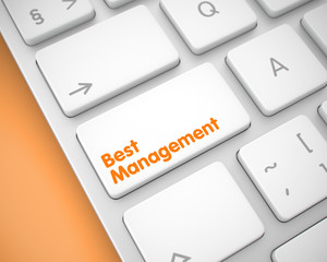 Best Management - Message on the White Keyboard Button. 3D.