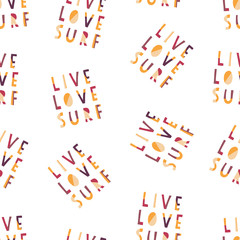 Live Love Surf hand drawn vector lettering illustration seamless background. Pattern with Surfing slogan: live, love and surf. Flat papercut style. Typography, t-shirt, fabric, boardshort, bikini.