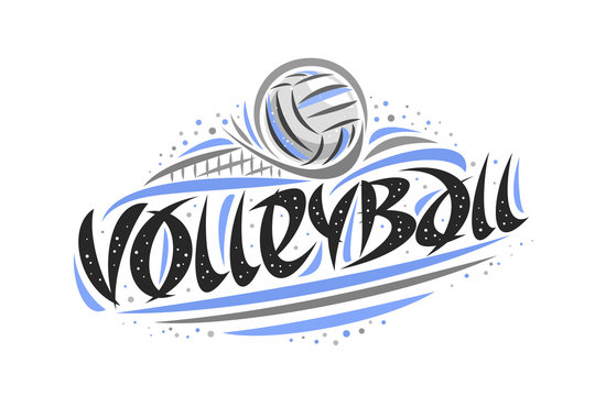 Vector logo for Volleyball, outline illustration of thrown ball in goal, original decorative brush typeface for word volleyball, abstract simplistic cartoon sports banner with lines and dots on white.