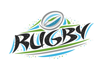 Vector logo for Rugby sport, outline creative illustration of throwing ball in goal, original decorative brush typeface for word rugby, abstract simplistic sports banner with lines and dots on white.