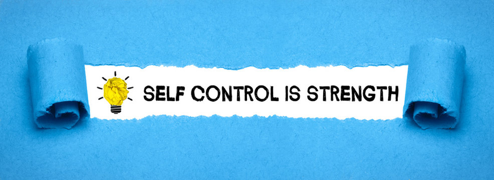 Self control is strength