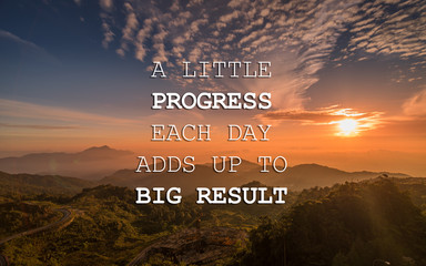 Poster Positive Typography Motivational and inspirational quote - A little progress each day adds up to big result.