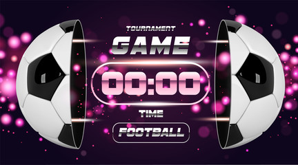 Football banner or flyer design with 3d ball. Soccer game match design with timer or scoreboard. Half football ball. Ball divided into two parts. Soccer league with game competition.