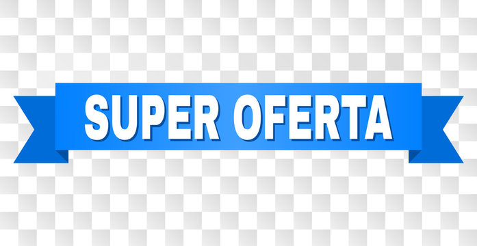 SUPER OFERTA text on a ribbon. Designed with white caption and blue tape. Vector banner with SUPER OFERTA tag on a transparent background.