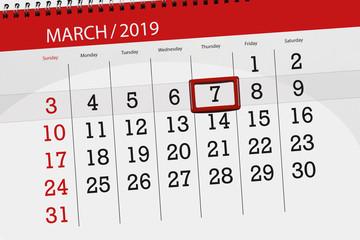 Calendar planner for the month march 2019, deadline day, 7, thursday