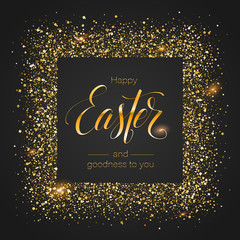 Easter greetings in glittering frame from golden shining dust isolated on black background. Calligraphic handwritten text of wishes. Decorative vector template for covers, posters, banners, leaflets.