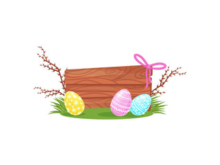 Easter composition with wooden board, painted eggs on green grass and pussy-willow branches.Flat vector design