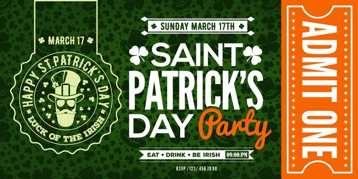 Saint Patrick's Day party celebration invitation, ticket, admit one. Vector illustration