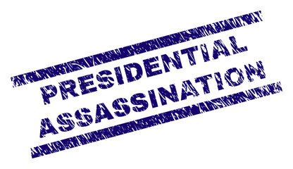 PRESIDENTIAL ASSASSINATION seal print with scratced style. Blue vector rubber print of PRESIDENTIAL ASSASSINATION caption with retro texture. Text caption is placed between parallel lines.