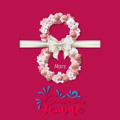 Bonne Journée de la Femme - 8 Mars