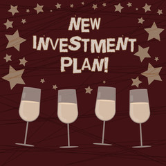 Conceptual hand writing showing New Investment Plan. Business photo showcasing investors make regular equal payments into mutual fund Filled Cocktail Wine with Scattered Stars Confetti Stemware