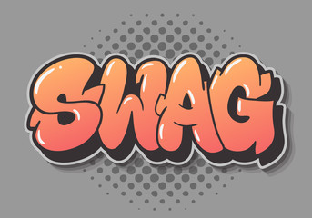 Swag Label Sign Logo Hand Drawn Lettering Type Design Graffiti Throw Up Style Vector Graphic