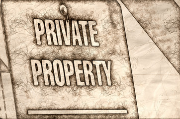 Sketch of a Private Property Sign