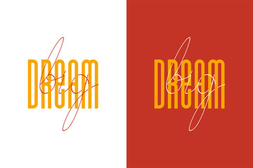 Dream big inspirational quote - Vector illustration design for t shirt graphics, fashion prints, slogan tees, stickers, cards, posters and other creative uses